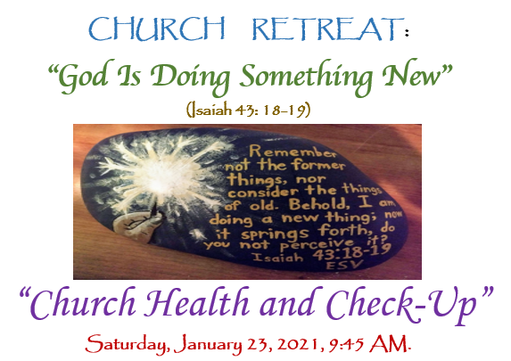 God is doing something new First retreat session January 23